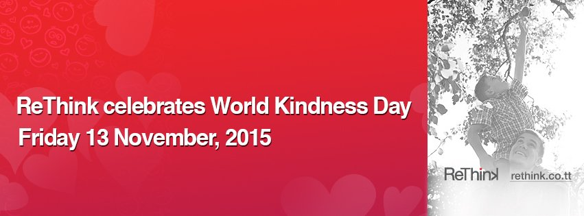 ReThink Celebrates World Kindness Day 2015
